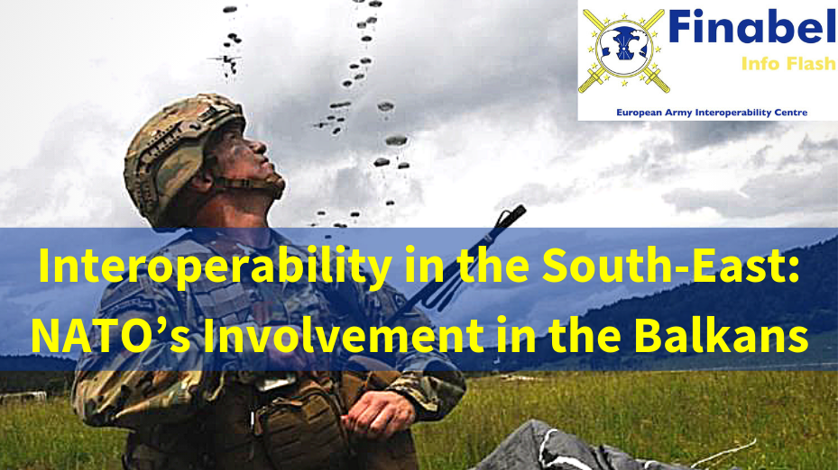 Interoperability in the South-East: NATO's Involvement in the Balkans