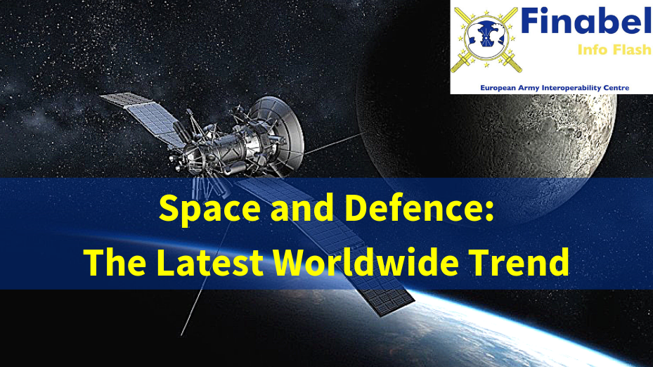 Space and Defence: The Latest Worldwide Trend