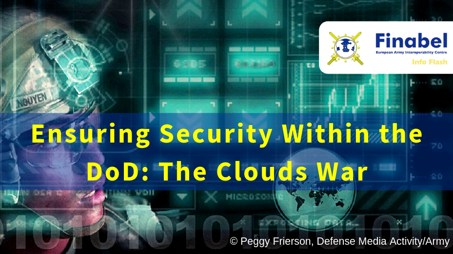 Ensuring Security Within the DoD: The Clouds War
