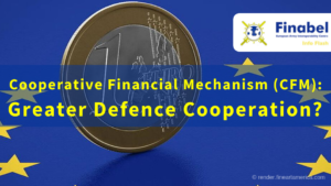 Cooperative Financial Mechanism (CFM): Greater Defence Cooperation?