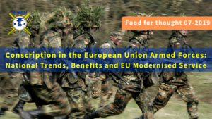 Conscription in the European Union Armed Forces: National Trends, Benefits and EU Modernised Service