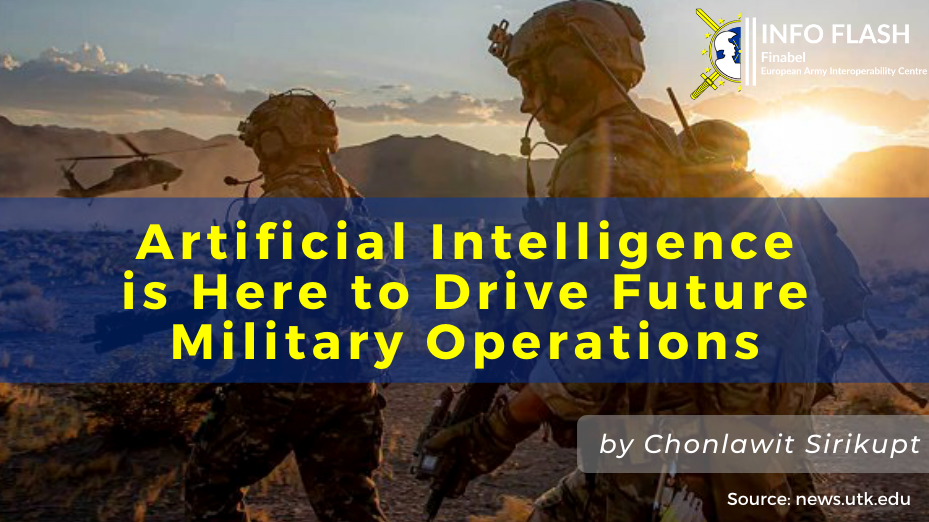 Artificial Intelligence is Here to Drive Future Military Operations