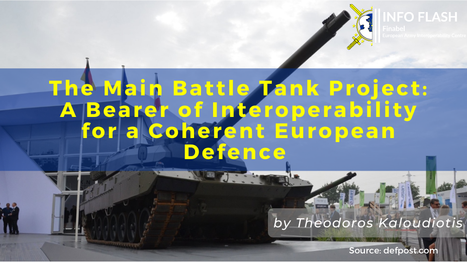 The Main Battle Tank Project: A Bearer of Interoperability for a Coherent European Defence
