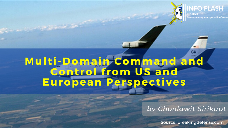 Multi-Domain Command and Control from US and European Perspectives