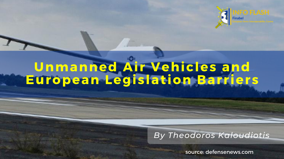 Unmanned Air Vehicles and European Legislation Barriers