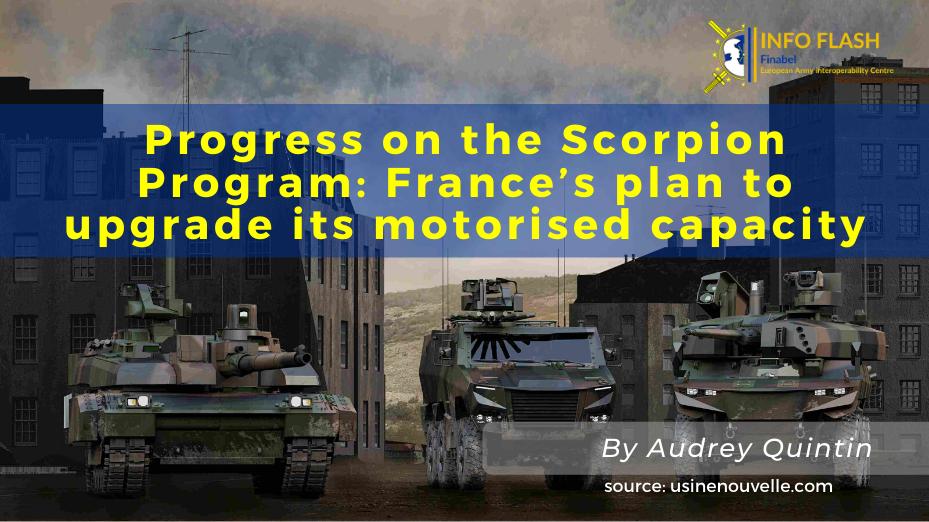 Progress on the Scorpion Program: France's plan to upgrade its motorised capacity