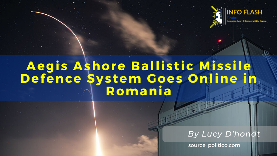 Aegis Ashore Ballistic Missile Defence System Goes Online in Romania