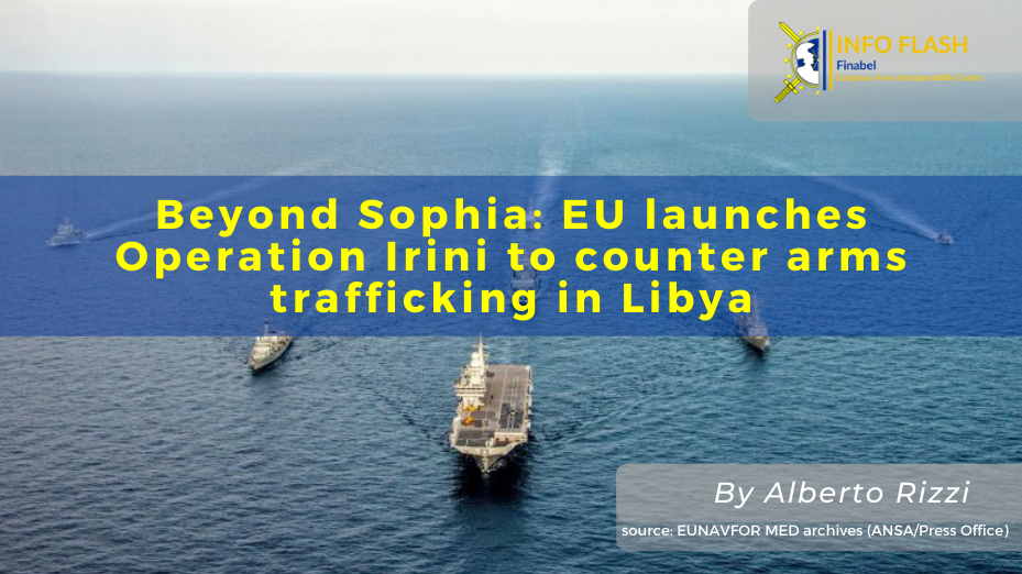 Beyond Sophia: EU launches Operation Irini to counter arms trafficking in Libya