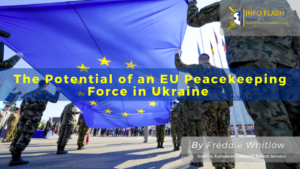 The Potential of an EU Peacekeeping Force in Ukraine