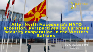 After North Macedonia's NATO accession: Perspectives for European security cooperation in the Western Balkans