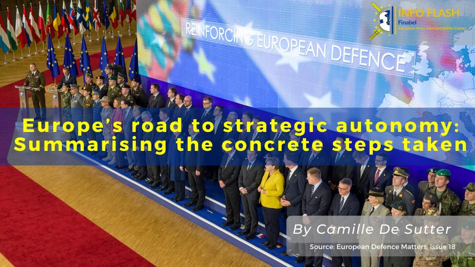 Europe's road to strategic autonomy: Summarising the concrete steps taken