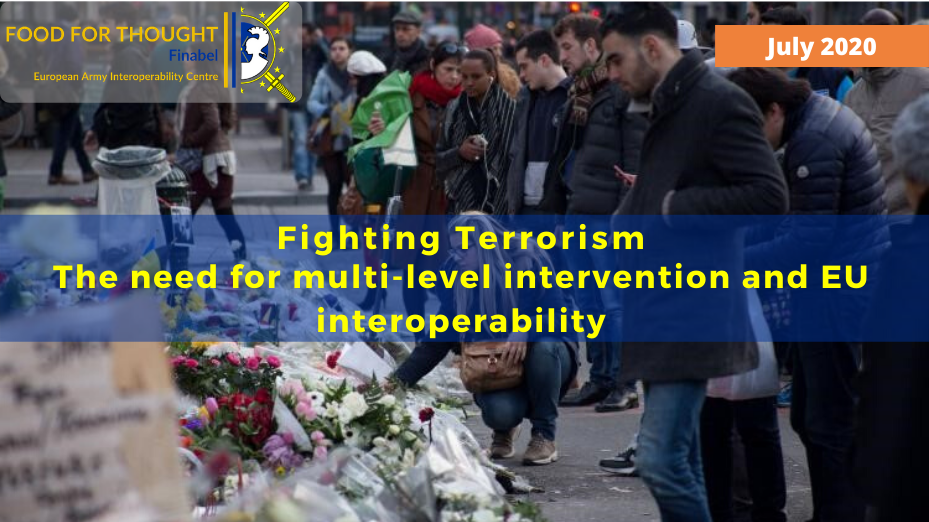 Fighting Terrorism: The need for multi-level intervention and EU interoperability