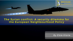 The Syrian conflict: A security dilemma for the European Neighbourhood Policy